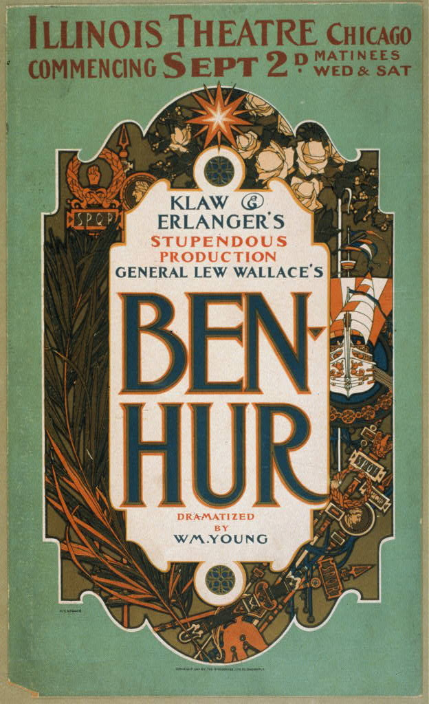 General Lew Wallace&#39;s Ben-Hur Klaw &amp; Erlanger&#39;s stupendous production.