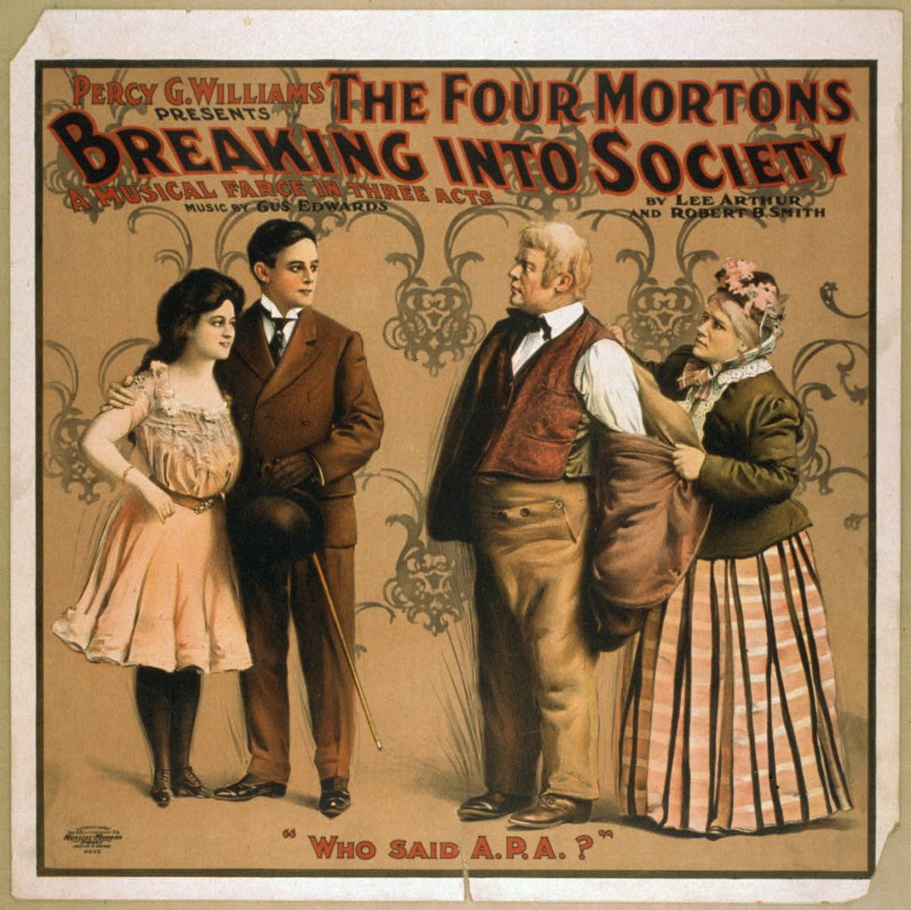Percy G. Williams presents The four Mortons breaking into society a musical farce in three acts.