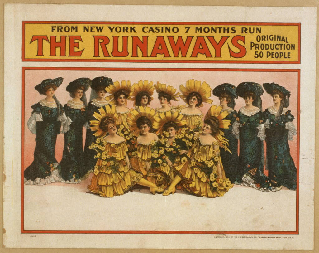 The runaways from New York Casino, 7 months run : original production, 50 people.