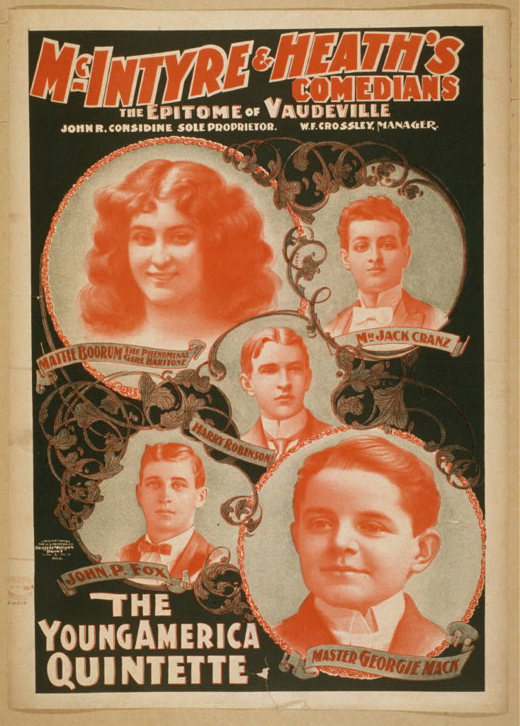 McIntyre & Heath's Comedians the epitome of vaudeville.