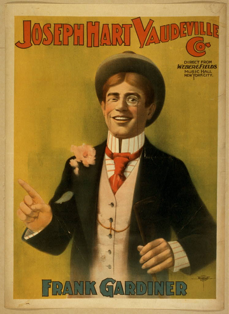 Joseph Hart Vaudeville Co. direct from Weber & Fields Music Hall, New ork City.