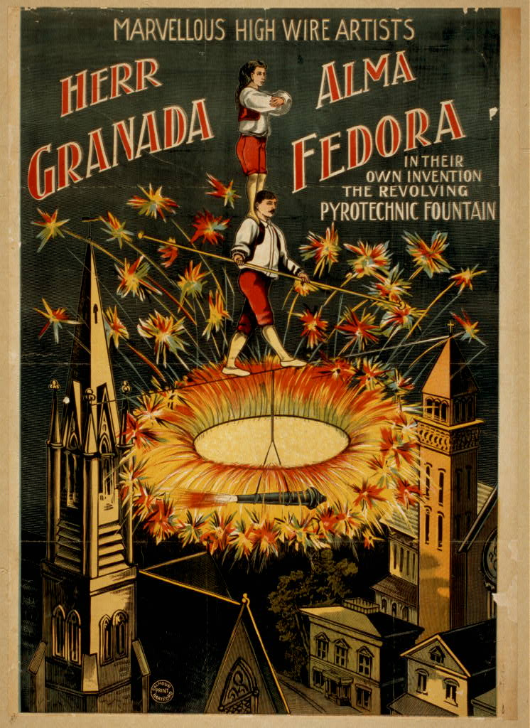 Herr Granada, Alma Fedora in their own invention, the revolving pyrotechnic fountain marvellous [sic] high wire artists.