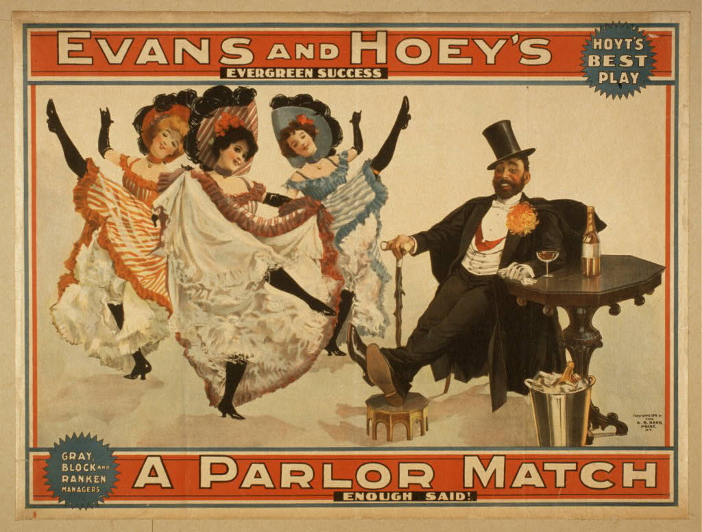 Evans and Hoey's evergreen success, A parlor match enough said!