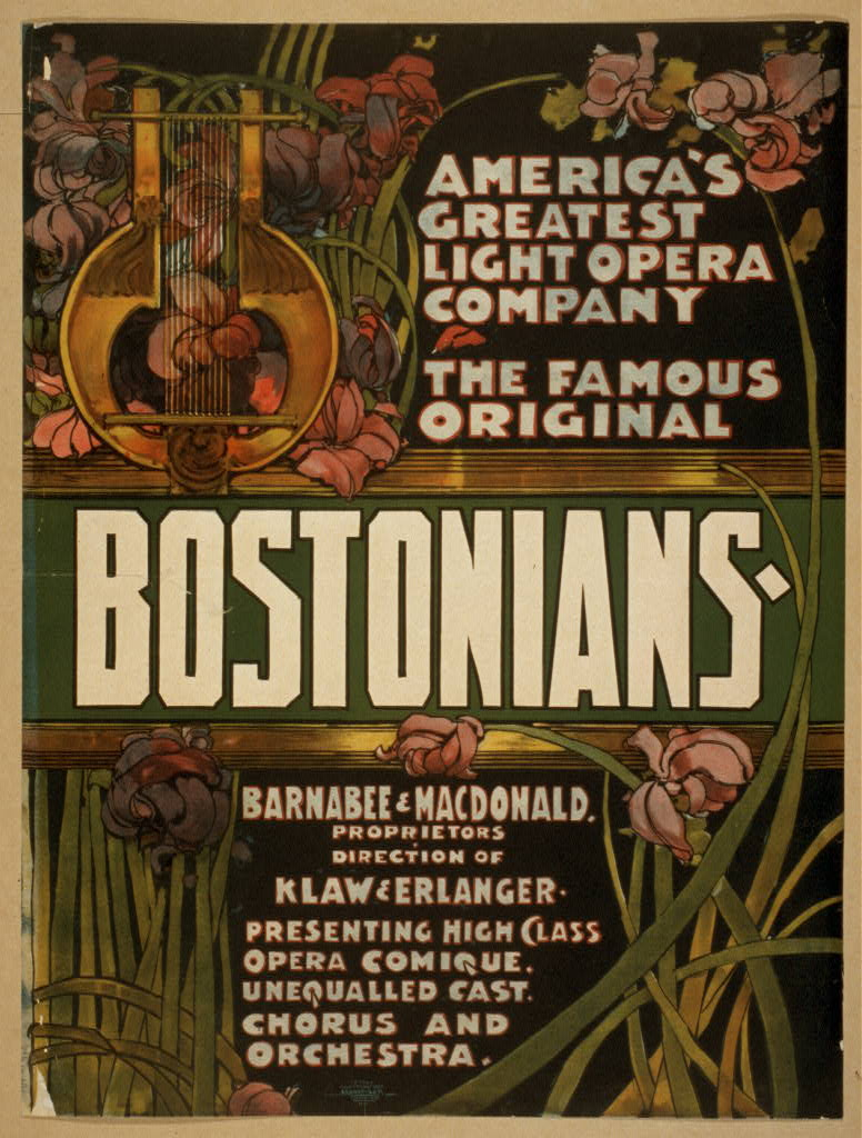 The famous original Bostonians America's greatest light opera company.