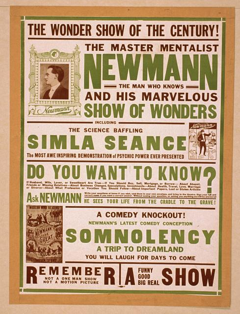 The master mentalist, Newmann the man who knows and his marvelous show of wonders : including the science baffling Simla seance.