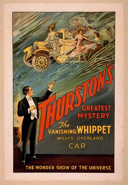 Thurston's greatest mystery the vanishing whippet Willys-Overland car : the wonder show of the universe.