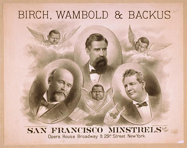 Birch, Wambold & Backus, San Francisco Minstrels from their Opera House, Broadway & 29th Street, New York
