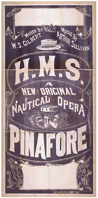 H.M.S. Pinafore a new and original, nautical opera.