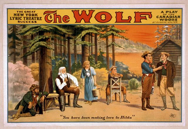 The wolf a play of the Canadian woods by Eugene Walter.