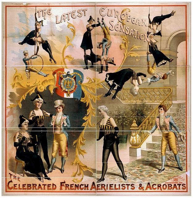 The celebrated French aerielists [sic] & acrobats the latest European sensation.